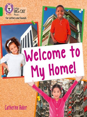 cover image of Collins Big Cat Phonics for Letters and Sounds – Welcome to My Home