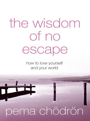 cover image of The Wisdom of No Escape