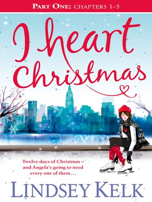 cover image of I Heart Christmas, Part One, Chapters 1-5