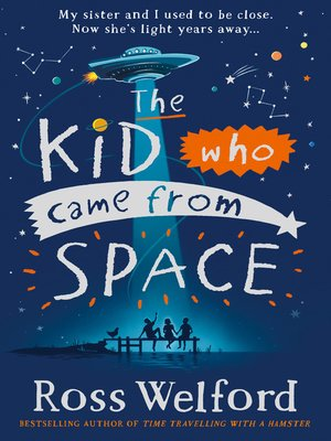 cover image of The Kid Who Came From Space