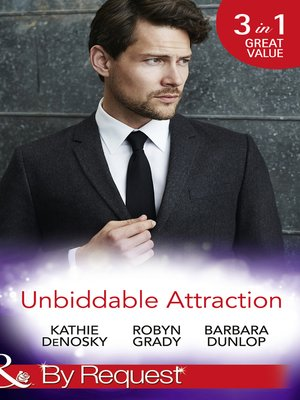 cover image of Unbiddable Attraction