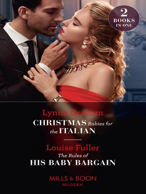cover image of Christmas Babies For the Italian / the Rules of His Baby Bargain