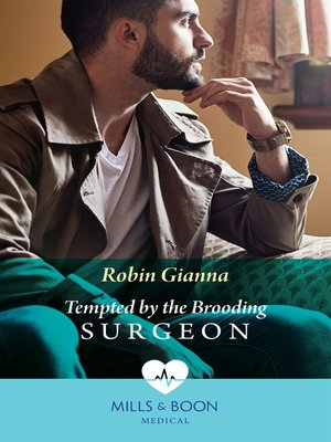 cover image of Tempted by the Brooding Surgeon