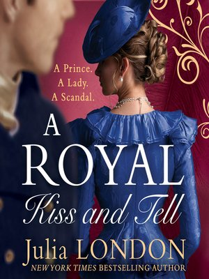 cover image of A Royal Kiss and Tell