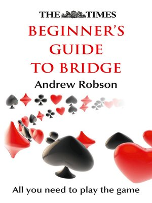 cover image of The Times Beginner's Guide to Bridge