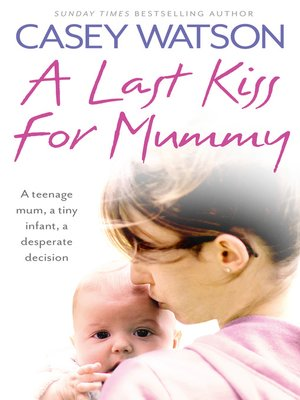 cover image of A Last Kiss for Mummy