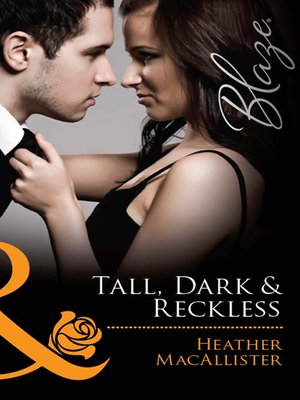 cover image of Tall, Dark & Reckless