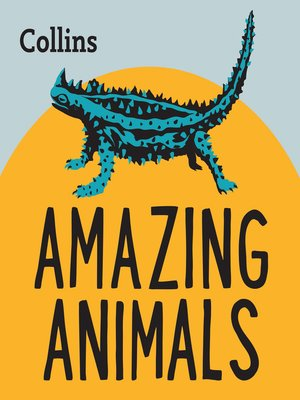 cover image of Collins – Amazing Animals