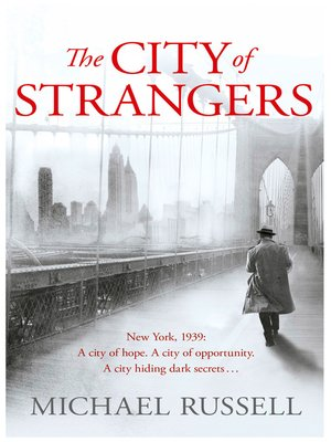 cover image of The City of Strangers