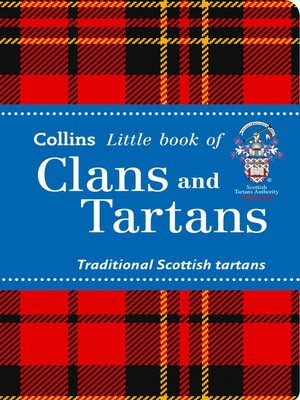 cover image of Clans and Tartans (Collins Little Books)