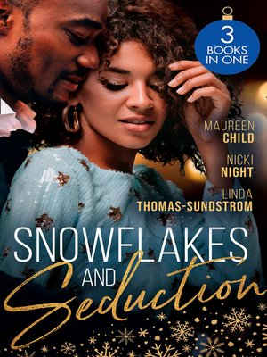 cover image of Snowflakes and Seduction