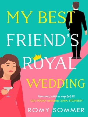 cover image of My Best Friend's Royal Wedding