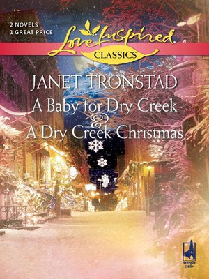 cover image of A Baby for Dry Creek and A Dry Creek Christmas