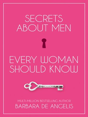 cover image of Secrets About Men Every Woman Should Know
