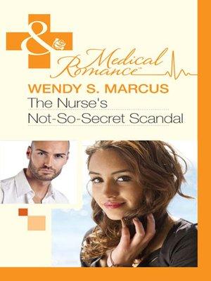 cover image of The Nurse's Not-So-Secret Scandal