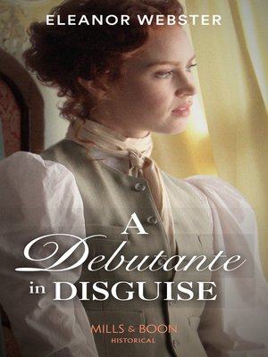 cover image of A Debutante In Disguise