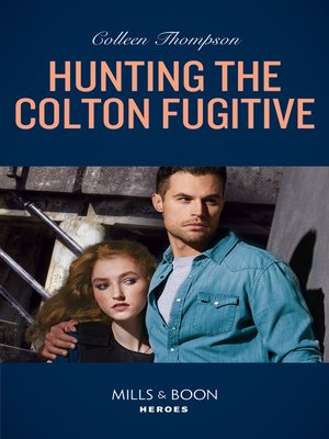 cover image of Hunting the Colton Fugitive