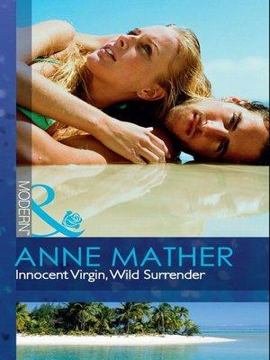 cover image of Innocent Virgin, Wild Surrender