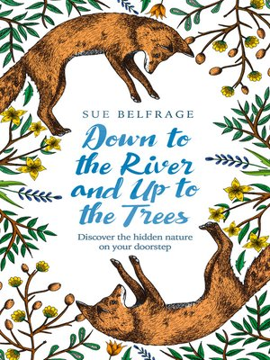 cover image of Down to the River and Up to the Trees