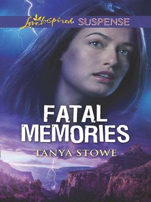 cover image of Fatal Memories