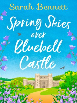 cover image of Spring Skies Over Bluebell Castle