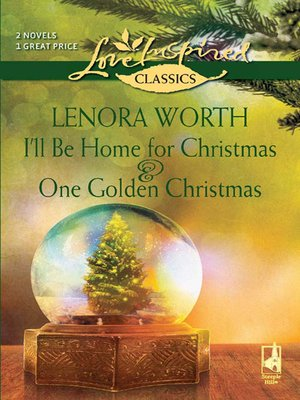 cover image of I'll Be Home for Christmas and One Golden Christmas