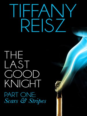 cover image of The Last Good Knight Part I