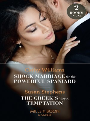 cover image of Shock Marriage For the Powerful Spaniard / the Greek's Virgin Temptation