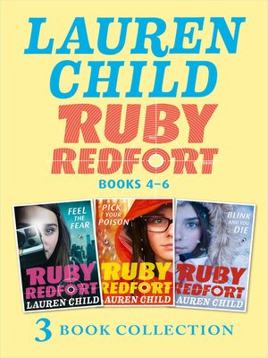 cover image of The Ruby Redfort Collection: Feed the Fear; Pick Your Poison; Blink and You Die