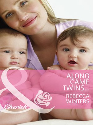 cover image of Along Came Twins…