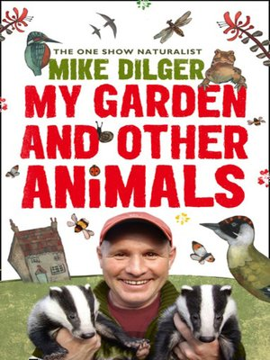 cover image of My Garden and Other Animals