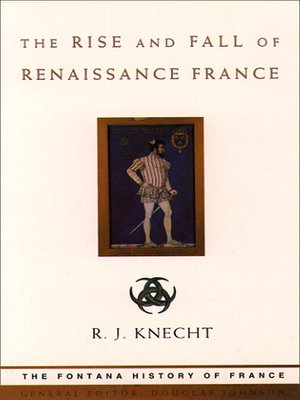 cover image of The Rise and Fall of Renaissance France
