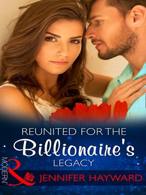 cover image of Reunited For the Billionaire's Legacy