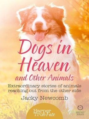 cover image of Dogs in Heaven and Other Animals