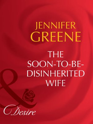 cover image of The Soon-To-Be-Disinherited Wife