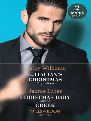 cover image of The Italian's Christmas Proposition / Christmas Baby For the Greek