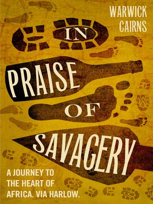 cover image of In Praise of Savagery