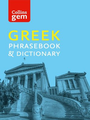 cover image of Collins Greek Phrasebook and Dictionary Gem Edition