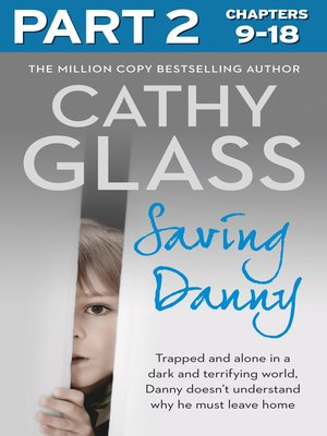 cover image of Saving Danny, Part 2 of 3