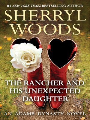 cover image of The Rancher and His Unexpected Daughter