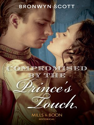 cover image of Compromised by the Prince's Touch