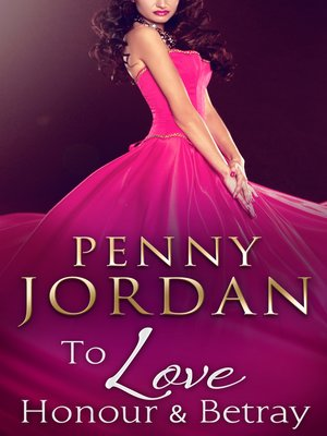 cover image of To Love, Honour & Betray