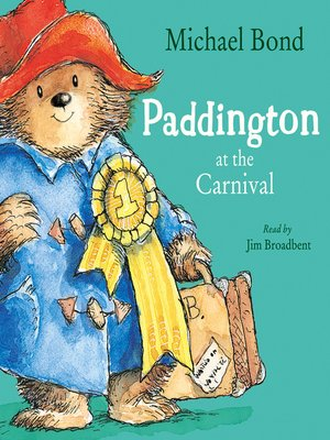cover image of Paddington at the Carnival
