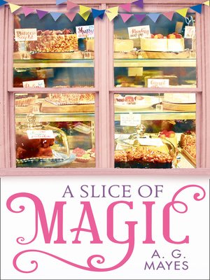 cover image of A Slice of Magic