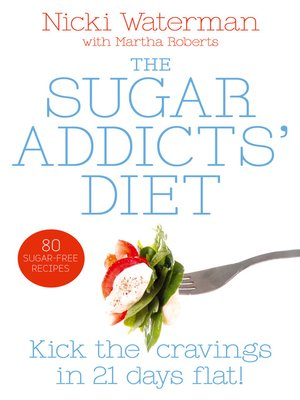 cover image of Sugar Addicts' Diet