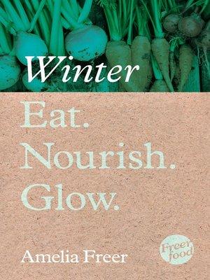 cover image of Eat. Nourish. Glow – Winter