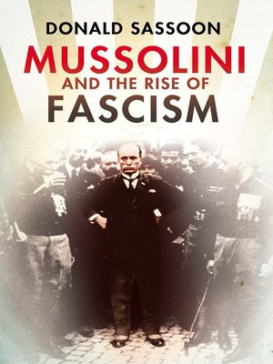 cover image of Mussolini and the Rise of Fascism