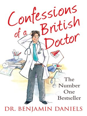 cover image of Confessions of a British Doctor (The Confessions Series)