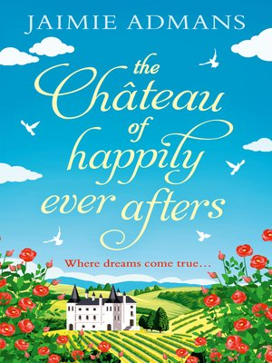 cover image of The Chateau of Happily-Ever-Afters