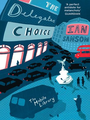 cover image of The Delegates' Choice